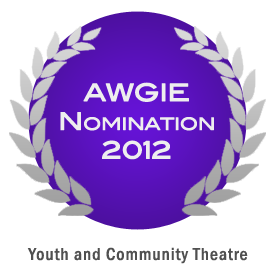 AWGIE Nomination 2012 - Youth and Community Theatre