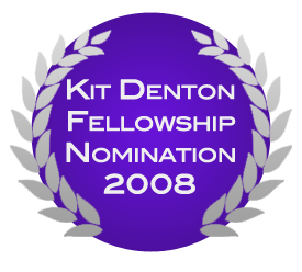 Kit Denton Fellowship Nomination 2008