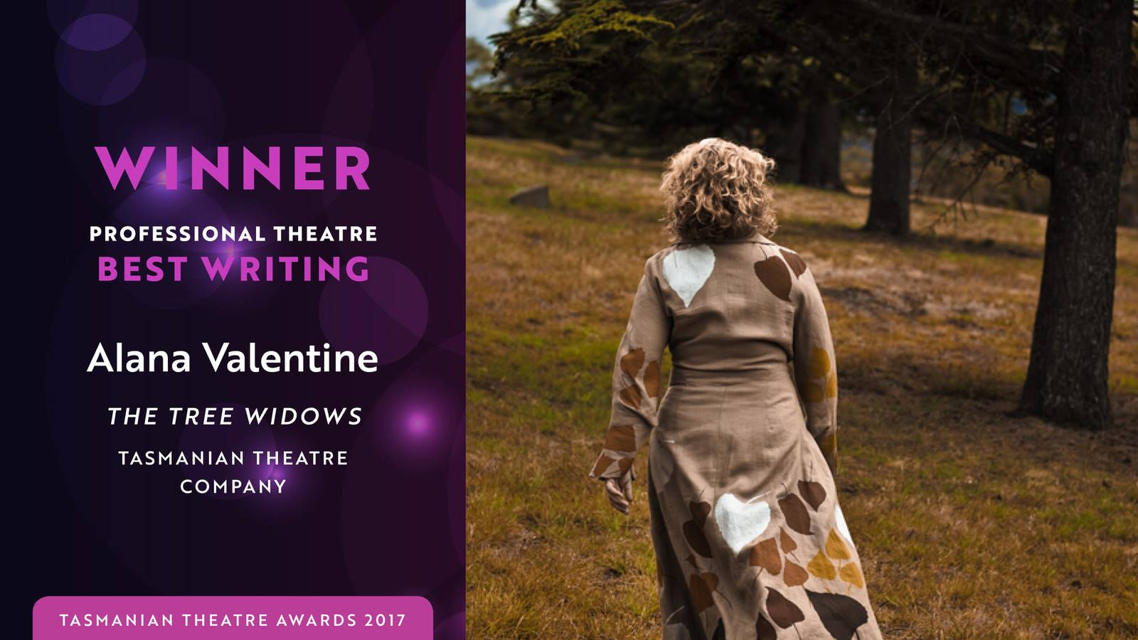 Tasmanian Theatre Awards 2017 - winner - best writing